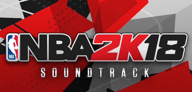 Soundtrack zu NBA 2K18
